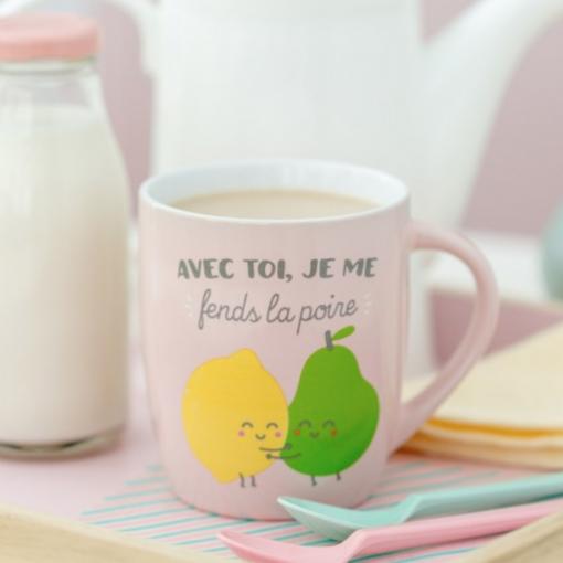 """Mug """"avec toi je me fends la poire"""""""