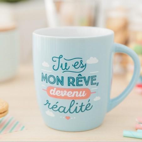 """Mug """"Tu es mon rêve, devenu réalité"""""""